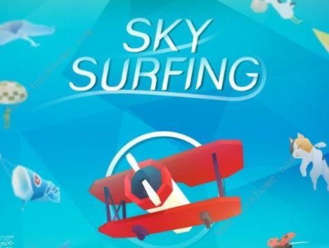 Sky Surfing攻略大全 新手入门少走弯路[多图]图片1_嗨客手机站